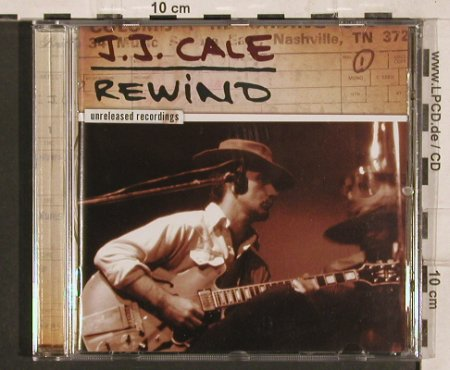 Cale,J.J: Rewind,unreleased recordings, 14Tr., Crazy Mama's(1747740), EU, 2007 - CD - 82140 - 7,50 Euro