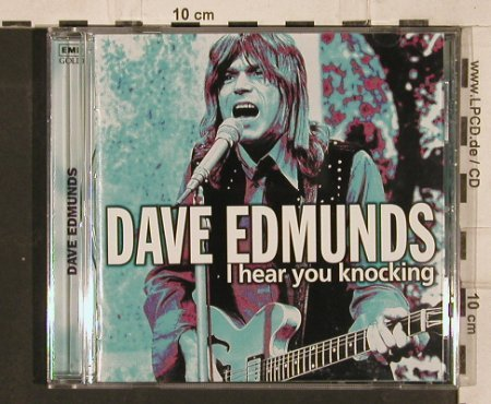 Edmunds,Dave: I Hear You Knocking, 18 Tr., EMI(), UK, 1997 - CD - 82238 - 10,00 Euro