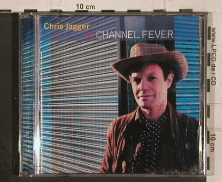 Jagger,Chris: Channel Fever, Latent(), UK,  - CD - 82286 - 10,00 Euro