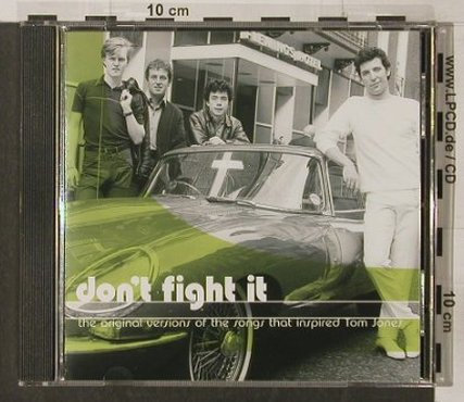 V.A.Don't Fight It: The OriginalVersions..insp.TomJones, Connoiss.(VSOP CD 300), UK,18 Tr., 2000 - CD - 82312 - 7,50 Euro