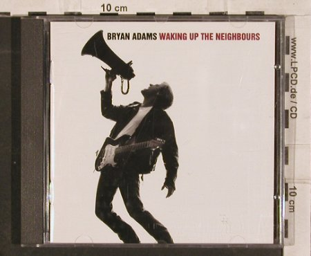 Adams,Bryan: Waking Up The Neighbours, AM(397 164-2), D, 1991 - CD - 82969 - 5,00 Euro