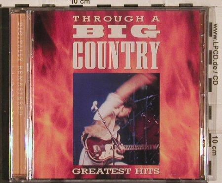 Big Country: Throught a Big Country/ Gr.Hits, Mercury(), , 1990 - CD - 83001 - 6,00 Euro