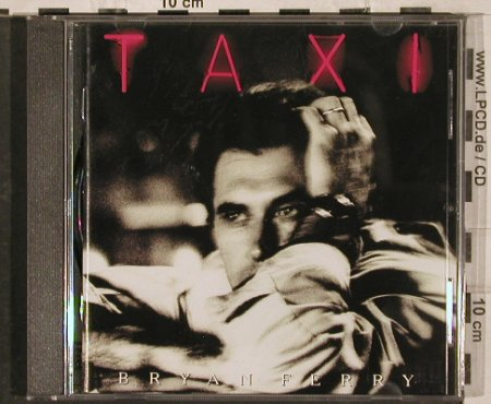 Ferry,Bryan: Taxi, Virgin(7 86998 2), NL, 1993 - CD - 83088 - 7,50 Euro