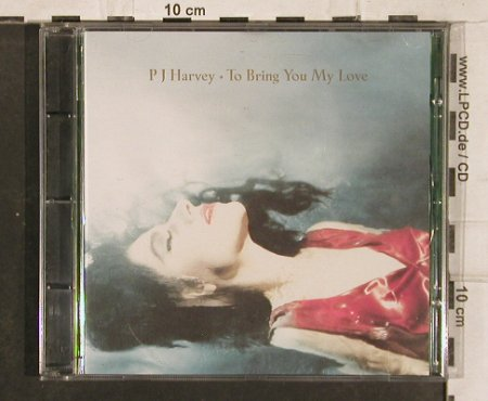 Harvey,PJ: To Bring You My Love, Island(524 085-2), D, 1995 - CD - 83128 - 6,00 Euro