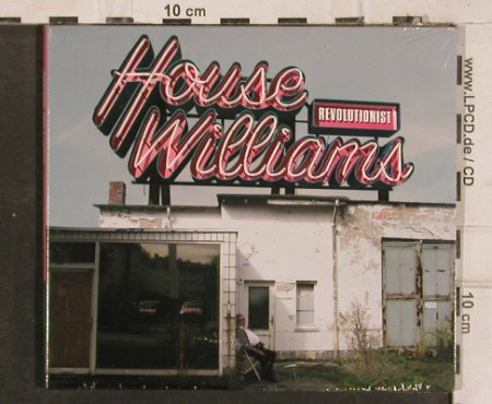 House Williams: Revolutionist, Digi, FS-New, Hazelwood(HAZ 027), , 2004 - CD - 83132 - 5,00 Euro