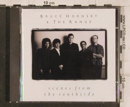 Hornsby,Bruce & Range: Scenes From The Southside, BMG(), D, 1988 - CD - 83136 - 5,00 Euro