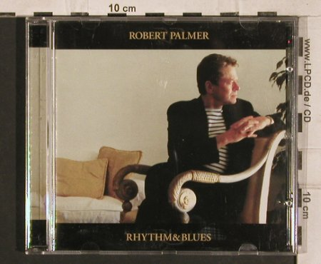 Palmer,Robert: Rhythm & Blues, Remlab(), EC, 1999 - CD - 83262 - 5,00 Euro