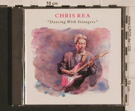 Rea,Chris: Dancing With Strangers, 14 Tr., EW(833 504-2), D, 1987 - CD - 83281 - 5,00 Euro