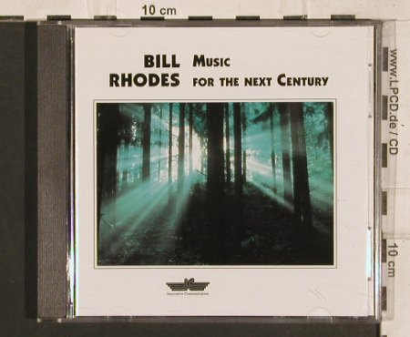 Rhodes,Bill: Music For The Next Century, IC(720.154), D, 1992 - CD - 83288 - 7,50 Euro
