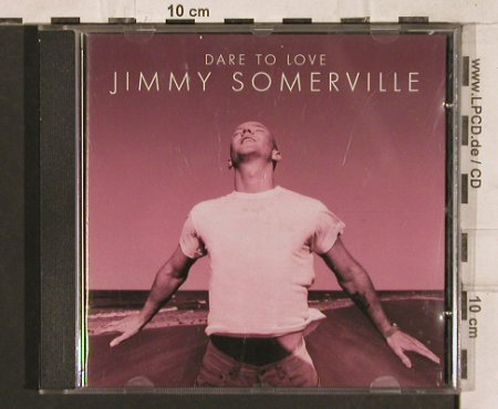 Somerville,Jimmy: Dare To Love, London(), D, 1995 - CD - 83304 - 5,00 Euro