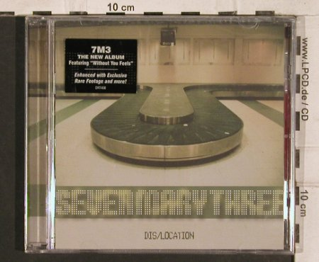 Seven Mary Three: Dis/Location, FS-New, DRT(), , 2004 - CD - 83308 - 7,50 Euro