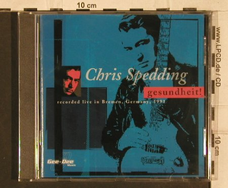 Spedding,Chris: Gesundheit!'91-Live in Bremen, Gee-Dee(270121-2), D,FS-New, 1996 - CD - 83317 - 7,50 Euro
