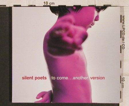 Silent Poets: To Come...Another Version, Digi, Warner(), EU, 2000 - CD - 83343 - 5,00 Euro