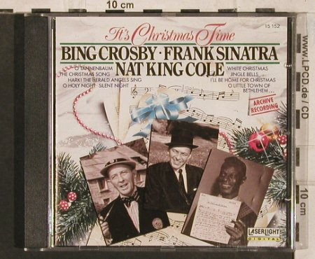 V.A.It's Christmas Time: Bing Crosby,F.Sinatra,Nat King Cole, LaserLight(15 152), D, 1989 - CD - 83461 - 5,00 Euro