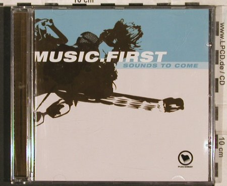 V.A.Music.First: Sounds to Come,Promo,15 Tr., Pias/Connected(), ,  - CD - 83473 - 6,00 Euro