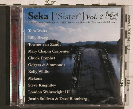 "V.A.Seka (""Sister"" ) Vol. 2: A Songwriter benefit,T.Waits,Bragg, twah!(115), DK,FS-New, 2000 - CD - 83492 - 5,00 Euro"