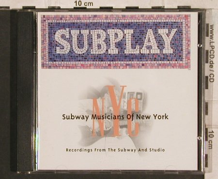 V.A.SUBPLAY: Subway Musicians of N.Y., Edel(), , 1998 - CD - 83494 - 5,00 Euro