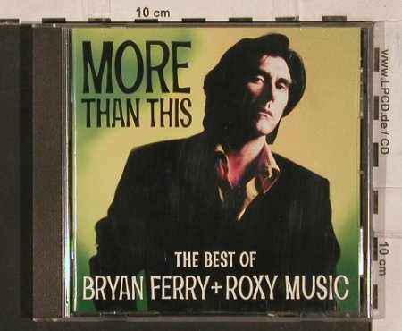 Ferry,Bryan & Roxy Music: More Than This- Best Of,20 Tr., Virgin(), NL, 1995 - CD - 83690 - 7,50 Euro