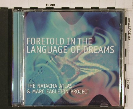 Atlas,Natacha & M.Eagleton Project: Foretold In The Language Of Dreams, Mantra(), EU, 2002 - CD - 84201 - 10,00 Euro
