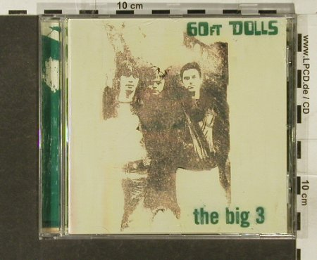 60 FT Dolls: The Big 3, BMG(), EC, 1996 - CD - 84216 - 7,50 Euro