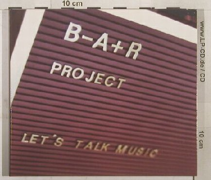 B-A+R Project: Let's Talk Music, Digi, EMI(), D,  - CD - 84218 - 7,50 Euro