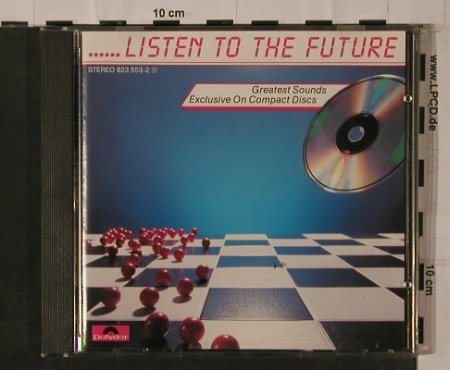 V.A.Listen to the Future Vol.1: Karl Böhm..Abba, Polydor(823 553-2), D, 1984 - CD - 84295 - 19,00 Euro