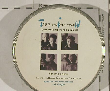 Tin Machine: You Belong In R'n'R*2+2, London(LOCDT 305), UK, 91 - CD5inch - 90066 - 14,00 Euro