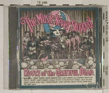 V.A.The Music never Stopped: Roots o.t. Gateful Dead, FS-New, Shanachie(), , 95 - CD - 90091 - 11,50 Euro