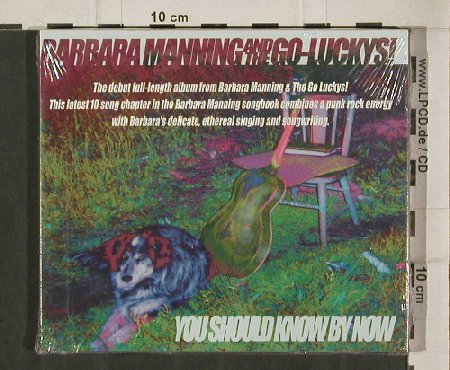 Manning,Barbara a.t. Go-Luckys: You Should Know By Now, Innerstate(7010-2), US,FS-New, 2001 - CD - 90673 - 10,00 Euro