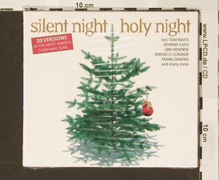 V.A.Silent Night, Holy Night: 20 Versions of t.Chistmas Tune,Digi, ClassicHit(), FS-New, 2003 - CD - 90921 - 5,00 Euro