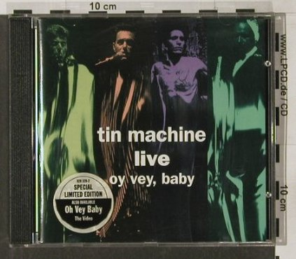 Tin Machine: Oy vey, baby , (live), Sp.Lim.Ed., London(828 328-2), UK, 1992 - CD - 91545 - 12,50 Euro