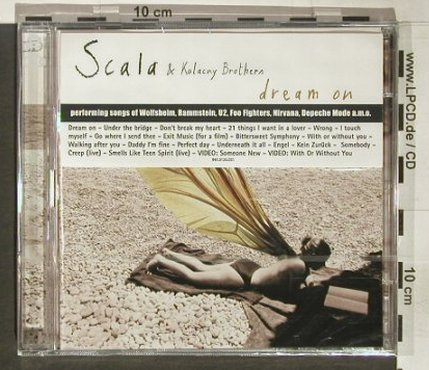 Scala & Kolacny Brothers: Dream On, FS-New, bvba Fratelli(), , 2004 - 2CD - 92335 - 10,00 Euro