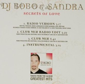 DJ Bobo & Sandra: Secrets of Love *4, Promo, Yes Music(), EU, 2006 - CD5inch - 92800 - 5,00 Euro