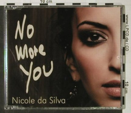 Da Silva,Nicole: No More You, FS-New, Revilo Rec.(), EU, 2006 - CD5inch - 92851 - 3,00 Euro