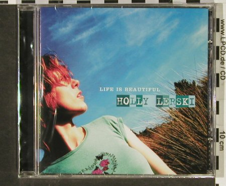 Lerski,Holly: Life Is Beautiful, FS-New, Sanctuary(SANCD 153), UK, 2003 - CD - 92949 - 6,00 Euro