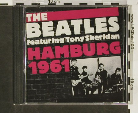 Beatles & Tony Sheridan: Hamburg 1961, ARC(TOP CD 510), NL, 1987 - CD - 92982 - 9,00 Euro