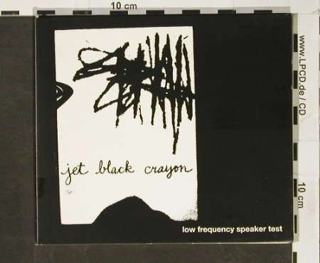 Jet Black Crayon: Low Frequency Speaker Test, Digi, Function 8.(fer88808-2), US, 2000 - CD - 93052 - 20,00 Euro
