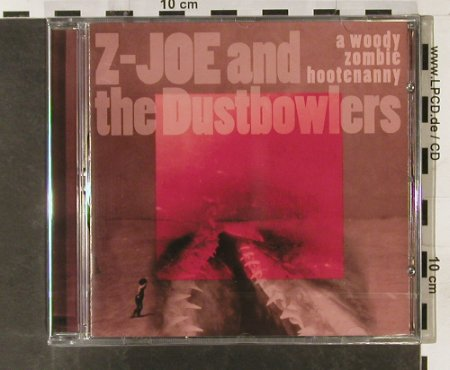 Z-Joe and the Dustbowlers: A Woody Zombie Hootenanny, Safety(), FS-New, 2002 - CD - 93328 - 10,00 Euro