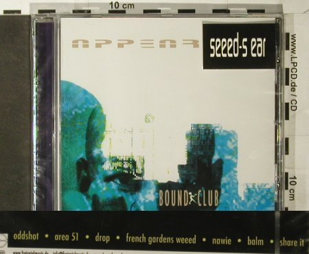 Appear: Bound Club, FS-New, Freispiel(), , 2003 - CD - 93390 - 10,00 Euro