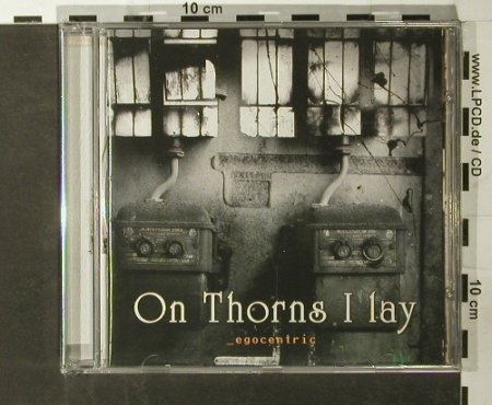 On Thorns I Lay: Egocentric, FS-New, Black Lotus Rec(BLR/CD059), , 2003 - CD - 93436 - 12,50 Euro