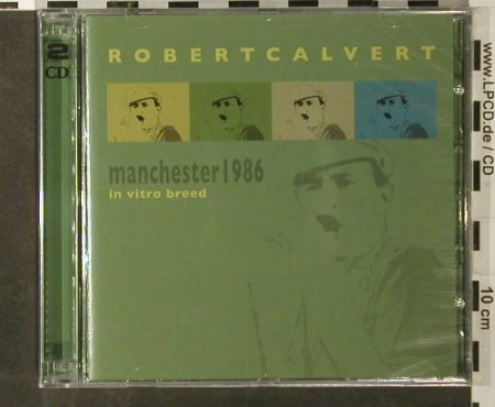 Calvert,Robert: Invetro Breed,Manchster 1986, Voiceprint(VP387cd), UK,FS-New, 2006 - 2CD - 93505 - 12,50 Euro