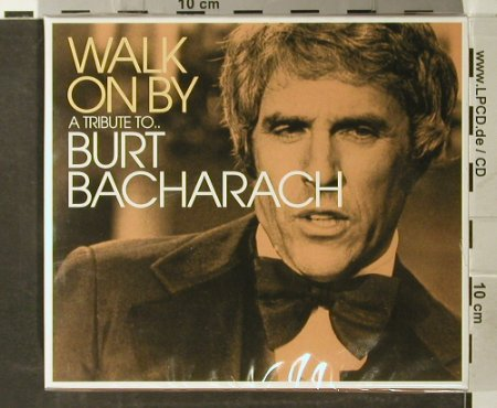 Bacharach,Burt by V.A.: Walk On By-A Tribute To, FS-New, Beechwood(), UK, 2004 - 3CD - 93683 - 12,50 Euro