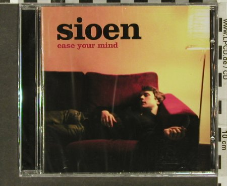 Sioen: Ease Your Mind, FS-New, Keremos(), , 2005 - CD - 94003 - 11,50 Euro