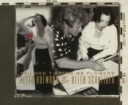 Hofmann,Peter&Helen Schneider: You don't bring meFlowers+2, Columb.(), D,Promo, 1998 - CD5inch - 94286 - 5,00 Euro