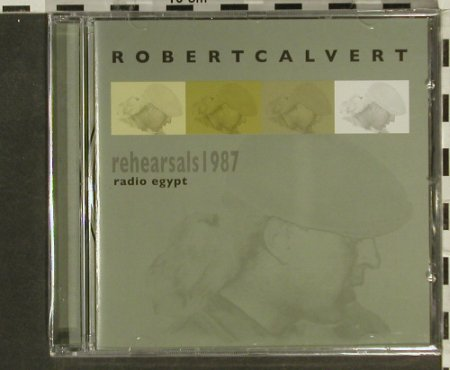Calvert,Robert: Radio Egypt-rehearsals 1987, Voiceprint(), UK,FS-New, 2006 - CD - 94539 - 10,00 Euro
