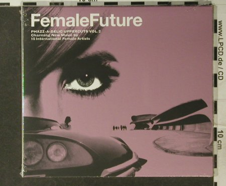 V.A.Female Future: Phazz-a-Delic Uppercuts,Vol.2, Phazz-a-D.(), , FS-New, 05 - CD - 94940 - 10,00 Euro
