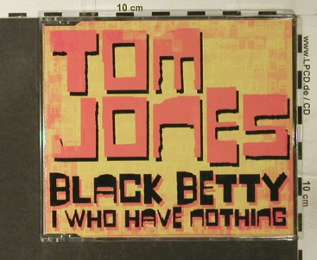 Jones,Tom: Black Betty*2+1, V 2(VVR5021768P), EU, 2003 - CD5inch - 95117 - 3,00 Euro