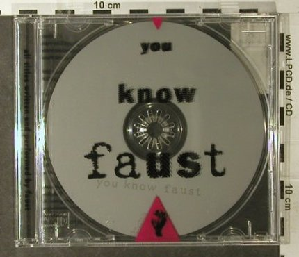 Faust: You Know Faust, Klangbad(), D, 1996 - CD - 95144 - 10,00 Euro