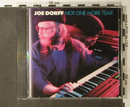 Dorff,Joe: Not One More Tear, Kriwet Records(#8D352), D, 1988 - CD - 95177 - 10,00 Euro