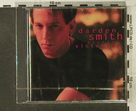 Smith,Darden: Little Victories, FS-New, Columbia(473603 2), A, 1993 - CD - 95250 - 7,50 Euro